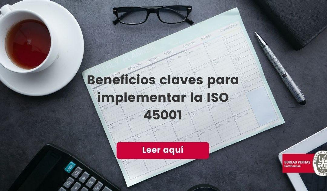 Beneficios claves para implementar la ISO 45001